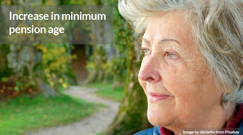 Increase in min pension age
